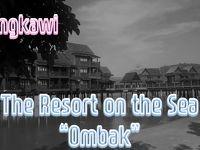 東南アジアランカウイリゾート、海の上のホテル