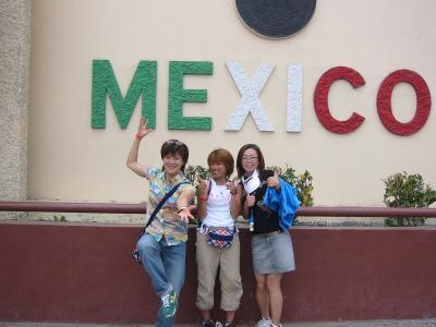 お誕生日ディズニーランドの旅 おまけ?~メキシコ:ティファナ~