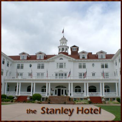 2010 コロラド紀行: the Stanley Hotel  スタンレー ホテル