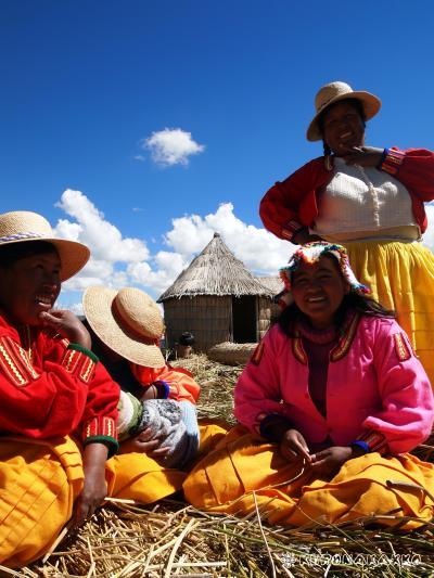 ペルー&ボリビア旅行 16日間 *ウロス島の巻*