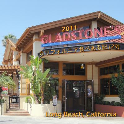2011 カリフォルニア食べある記 (29) Gladstone's   グラッドストーンズ