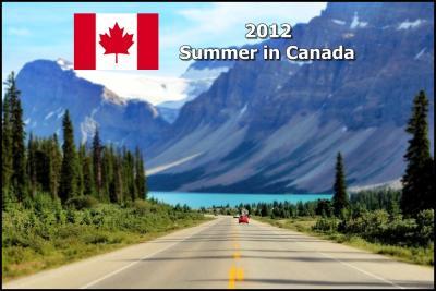 【夏カナダ Vol.1】 ダイナミック!!カナディアンロッキードライブ −総集編−