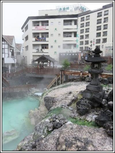 ふと、思い立って、草津温泉へ。