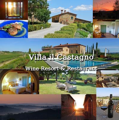 トスカーナ街巡り+ローマ 5-丘の上の絶景ホテル、Villa il Castagno Wine Resort & Restaurant宿泊-