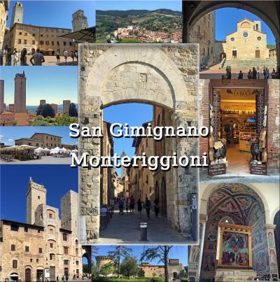 トスカーナ街巡り+ローマ 6 -美しい塔が建ち並ぶ、サン ジミニャーノ、王冠のような城塞都市、モンテリッジョーニ観光、ワイナリー巡り-