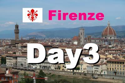 Bon Voyage! イタリア満喫8日間の旅 2019夏 ~3日目~ 「フィレンツェ1日目」