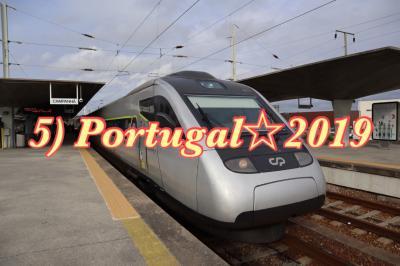 5】勤続◯th、翔んでPortugal☆2019〈ポルト→リスボン〉