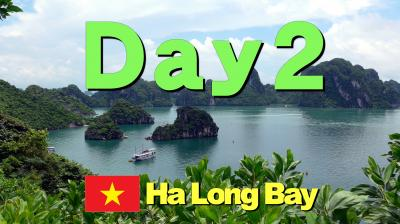 Bon Voyage! ベトナム弾丸ツアー4日間の旅 2018夏 ~2日目~「ハロン湾クルーズ」