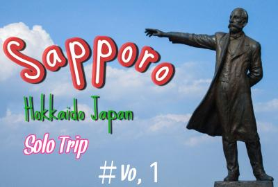Go To Hokkaido 男子旅 札幌編 By YouTube Solo Trip 2020年9月8日~11日