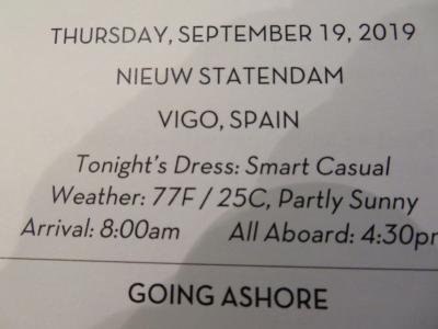 22泊  Nieuw Statendam★2★Thurs. Sep. 19 Vigo, Spain