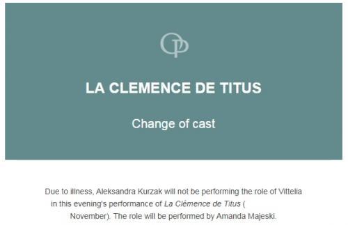 公演当日、ヴィッテリアのキャスト変更のお知らせがメールで届きました。ヴィッテリアは先々代のローマ皇帝の娘で、時の皇帝ティートの王妃の座を狙うこのオペラのヒロインです。