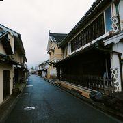 伝統的な造りの町家や豪商の屋敷が、当時のまま軒を連ねている趣ある街並み