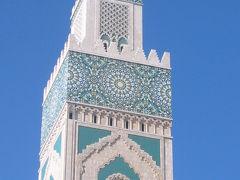 ちょっとモロッコへ… ?カサブランカ