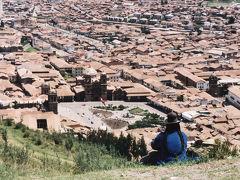 ペルー・ボリビアの旅(5)~クスコ~
