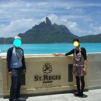 1日目:タヒチ・ボラボラ島8日間(セントレジスホテル滞在)~ハネムーン2010年11月~