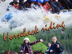カナディアンロッキーで『ラフティング』・『乗馬』・『温泉 ( Banff Upper Hot Springs ) 』 ( カナダ西部家族旅06 )