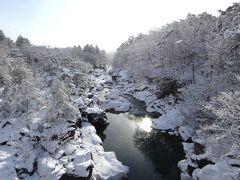 冬の東北プチ湯治(2)厳美渓へ、そして鳴子温泉へ