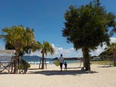 小1&2歳児(卵アレルギー持ち)と行く夏の沖縄ビーチ3泊4日(1、2日め)