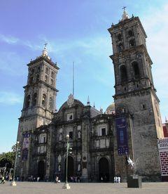 「天使の街」プエブラ歴史地区散策