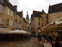 初夏の南西フランスを巡る 12 11日目 ドルドーニュ渓谷の美しい村々~サルラ