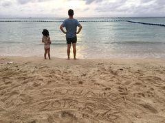 4歳娘と沖縄本島でサマーバケーション