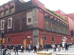 2回目のメキシコ旅行。3(メキシコシティ旧市街散策)