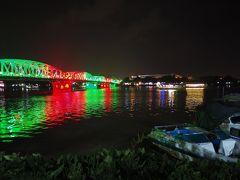 2019.11 ベトナムへ行ってみよう(7)橋のライトアップに料理を満喫、翌朝は地元の市場を散策だ!