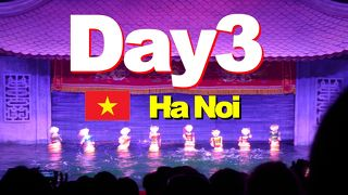 Bon Voyage! ベトナム弾丸ツアー4日間の旅 2018夏 ~3日目~「亀の街?ハノイ」