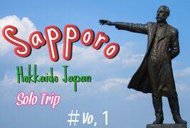 Go To Hokkaido 男子旅 札幌編 By YouTube Solo Trip 2020年9月7日~11日