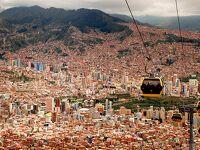 世界一周 約12年ぶりに訪れた天空の首都 ラパスの昔今と初体験モノ