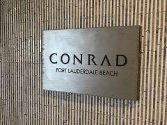 2021年4月 初Ft. Lauderdale 旅行記 その2 Conrad Ft. Lauderdale Beach 宿泊記