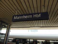 結局当初の予定より1時間半遅れで、マンハイムに到着。 長かった。 無駄に長すぎた。 ストライキの所為。
