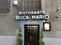 ディナーはホテルでお勧めを聞いて、BUCA MARIOへ