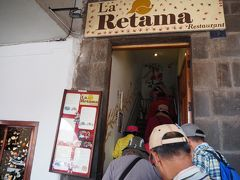 クスコのアルマス広場にあるレストランで昼食。「RETAMA」というレストランです。