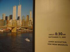 9.11メモリアル・ミュージアム 何とか雨の中15分程度で入場。 2001年9月11日! あの時のニュース報道が直ぐに脳裏に浮かんできます。 飛行機が突っ込む瞬間など、本当に信じられずとても事実とは思えなかった事など・・・!