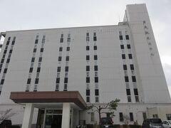 本日のホテルはここ。  「男鹿温泉 男鹿観光ホテル」