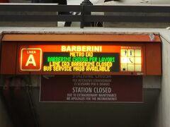 ちなみにこの日はバルベリーニ駅はクローズしていてました。工事中でしょうか。  滞在中停車もしなかったです。